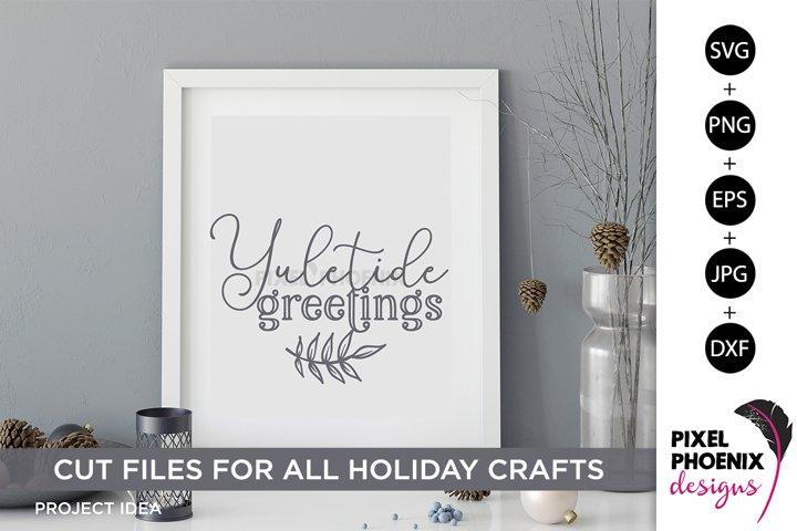Yuletide Greetings, Yule SVG, Yuletide SVG, Christmas SVG