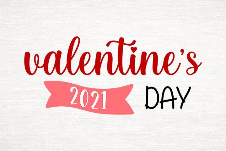 Happy Valentines Day SVG, Valentines Day Svg,Valentines 2021