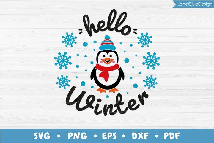 Hello Winter, Cute Penguin, Winter Decor SVG PNG DXF EPS PD