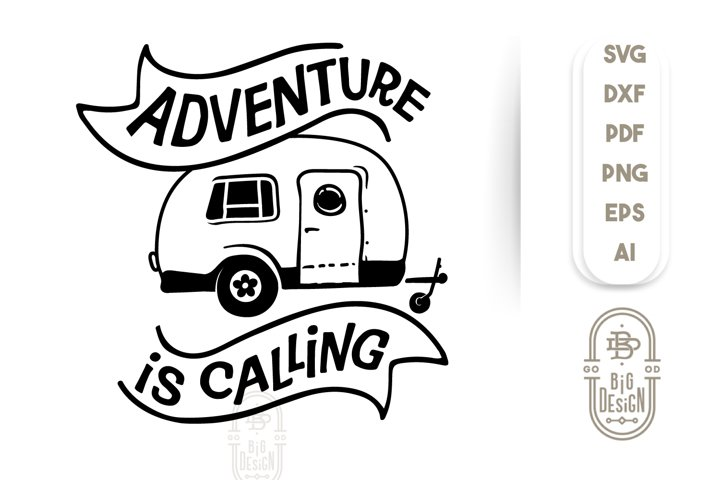 Camping SVG - Adventure Is Calling SVG File