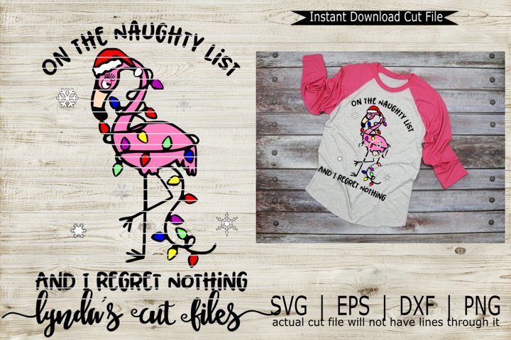 On the Naughty List and I regret nothing//SVG//EPS//DXF File