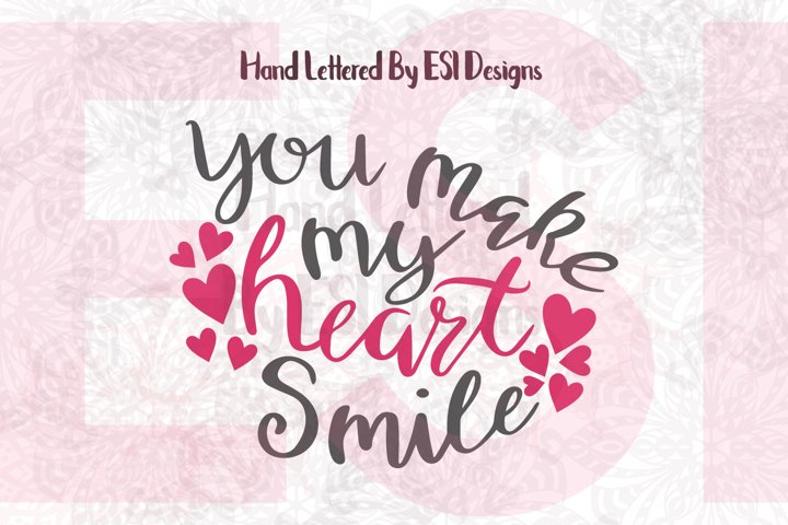 You make my heart smile Quote. example