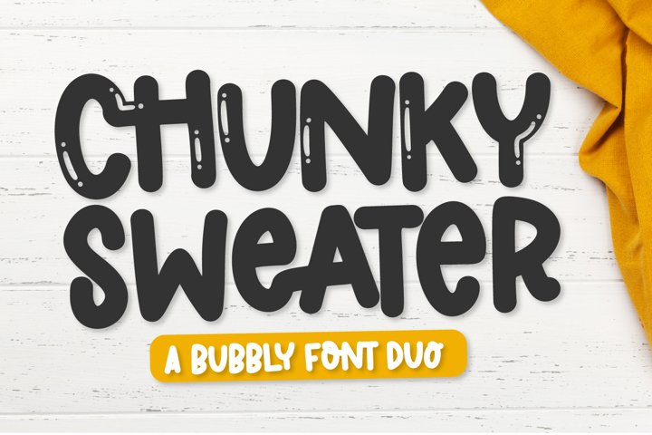 Chunky Sweater - A Bubbly Clean Font Duo