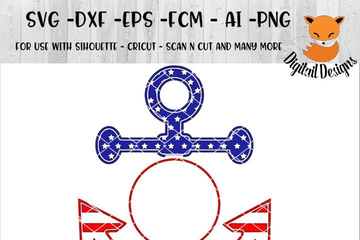 Anchor Monogram Frame Svg Png Eps Dxf Ai Fcm Patriotic Svg Silhouette Cricut Scan N Cut Anchor Svg Stars And Stripes Svg 93492 Cut Files Design Bundles