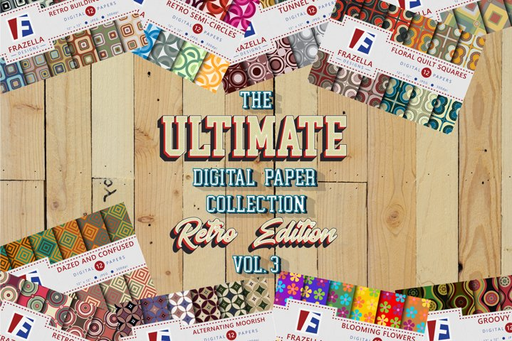 The ULTIMATE Digital Paper Collection Retro Edition Vol. 3.