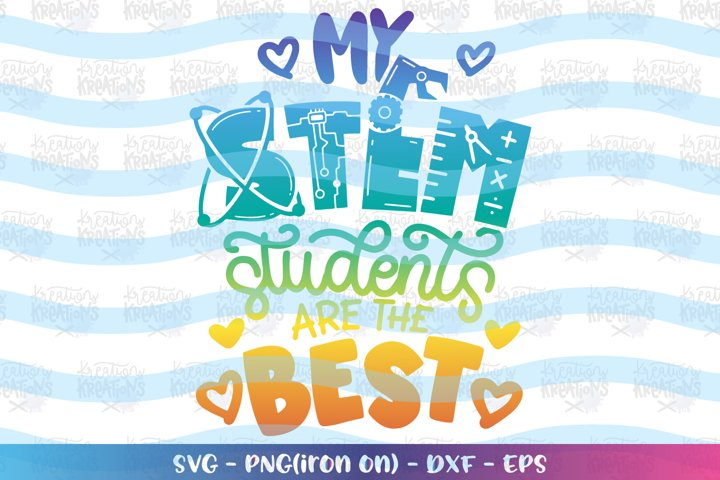 Teacher svg My STEM students are the best