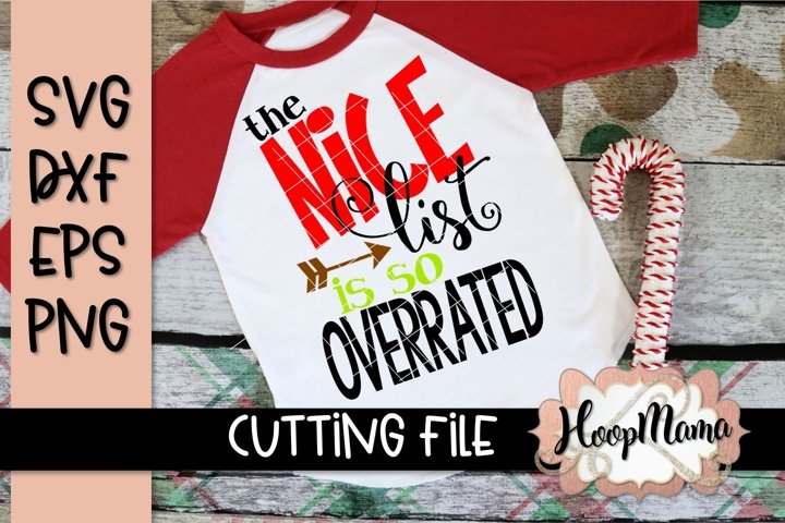 The Nice List Is So Overrated - Christmas SVG