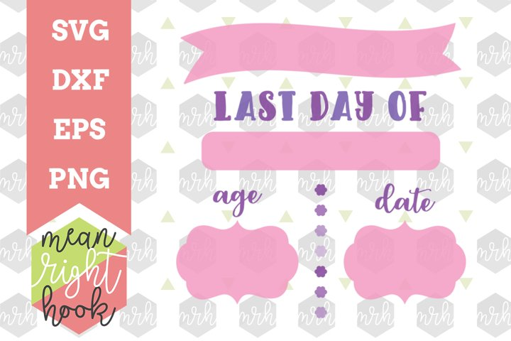 Last Day of School Board SVG | School Design - SVG, EPS, DXF, PNG vector files for cutting machines like the Cricut Explore & Silhouette