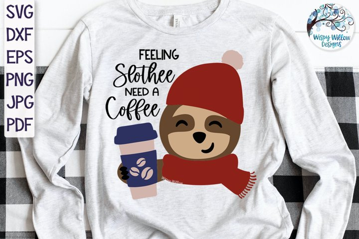 Feeling Slothee Need A Coffee SVG | Sloth SVG