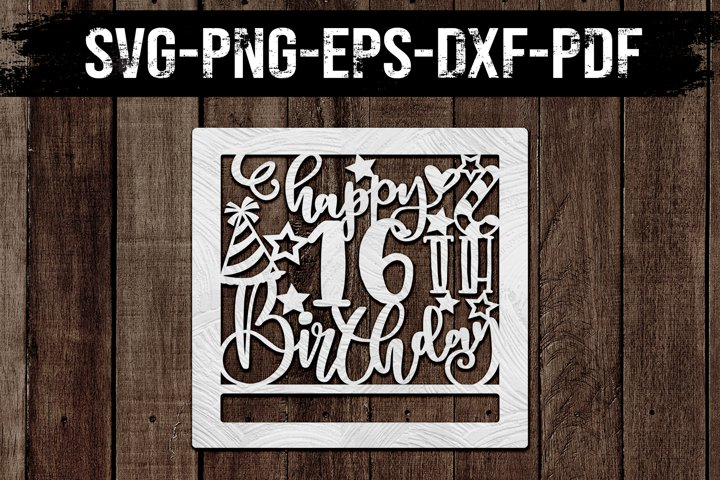 16th Birthday Papercut Template, Wishes Clipart, DXF, SVG