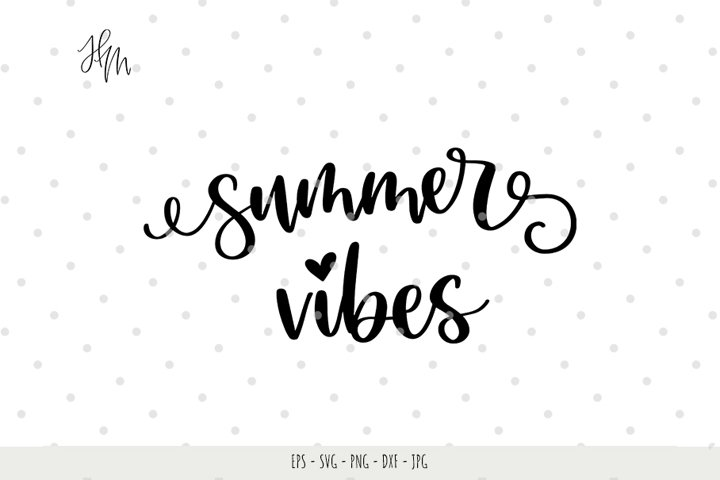 Summer vibes cut file SVG DXF EPS PNG JPG