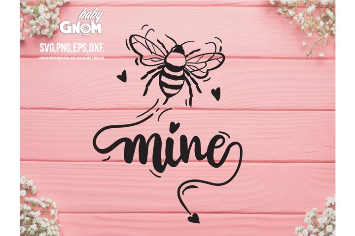 Bee Mine SVG, Cute Bee Svg, Valentines Day Svg, Honey Bee