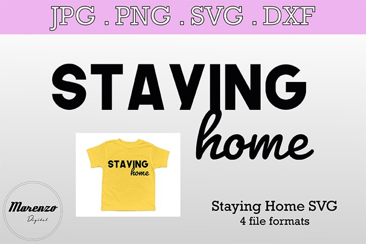 Staying Home SVG