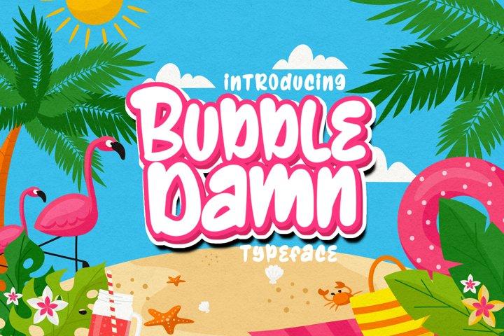 BubbleDamn Typeface
