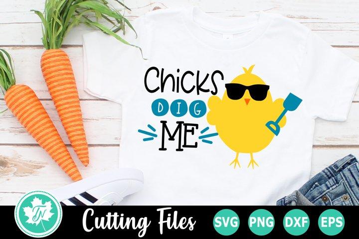 Chicks Dig Me - An Easter SVG Cut File