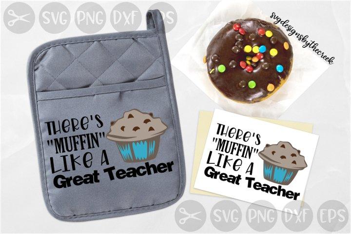 Muffin Like A Great Teacher, School, Teach, Cut File, SVG