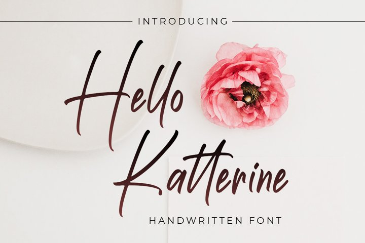 Hello Katterine - Handwritten Script Brush