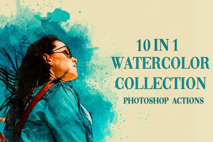 10 in 1 Watercolor Photoshop Actions