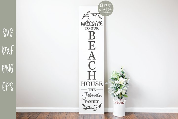 Welcome To Our Beach House - Family Name Sign SVG