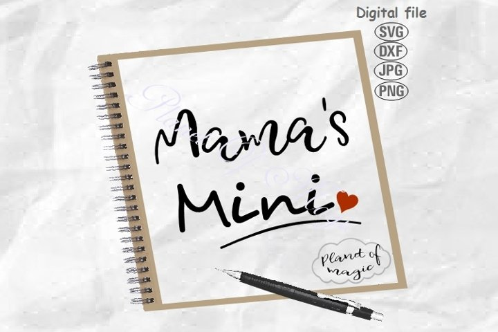 Mamas Mini Svg, Baby Svg, Baby Quote Svg, New Baby Svg