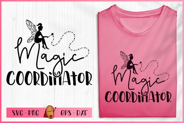Fairy SVG - Magic Coordinator SVG - Girls SVG - Magic SVG