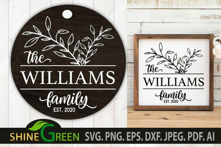 Family Monogram SVG Flower Family Frame for Home, Farmhouse