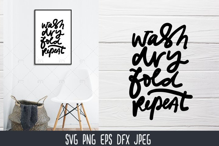 Laundry SVG | wash, dry, fold. repeat