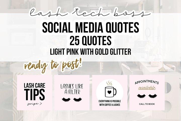 25 x Pink & Gold Lash Tech Social Media Quotes
