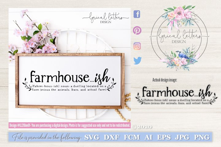 Farmhouse ish SVG Cut File LL20Jan01