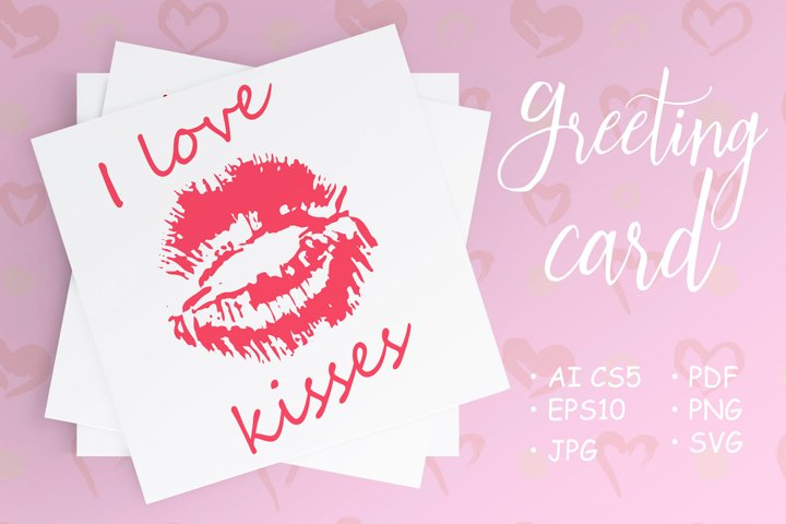 Postcard with a kiss. I love kisses
