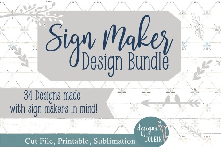 Sign Maker Design Bundle! SVG, Sublimation, Printable,