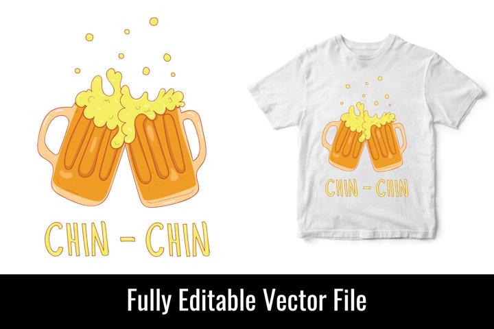 Chin Chin beer alcohol drawing vector t shirt design
