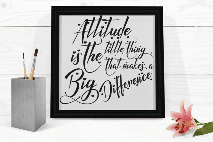 Inspirational Quote - Attitude is the Little Thing that Makes a Big Difference