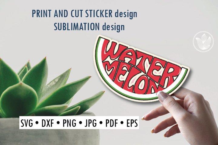 Watermelon Print and cut sticker, Sublimation design