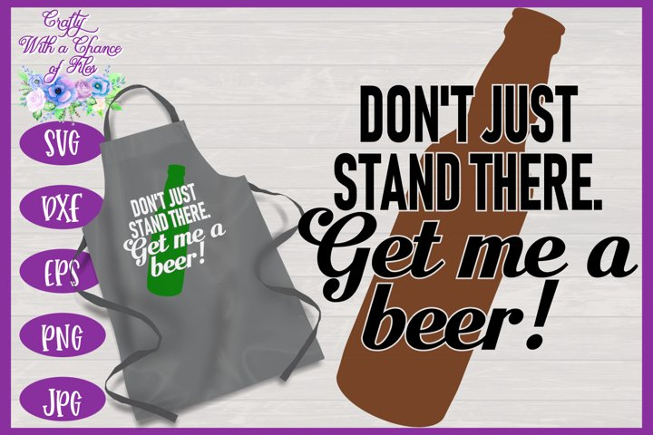 Get Me A Beer SVG | Fathers Day BBQ Grill Apron