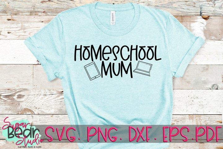 Homeschool Mum - A Mum SVG