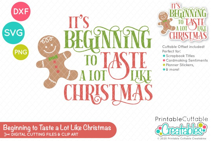 Its Beginning to Taste a Lot Like Christmas SVG