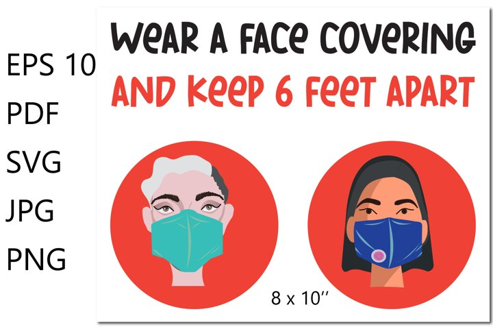 Wear a face covering and keep 6 feet apart sign