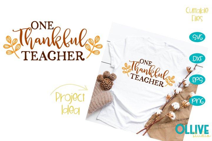 Thanksgiving One Tankful Teacher SVG