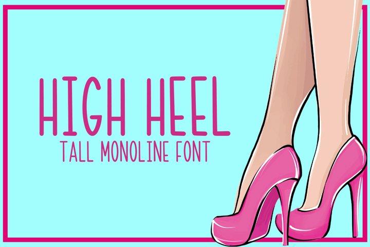 High Heel - A Tall Monoline Font