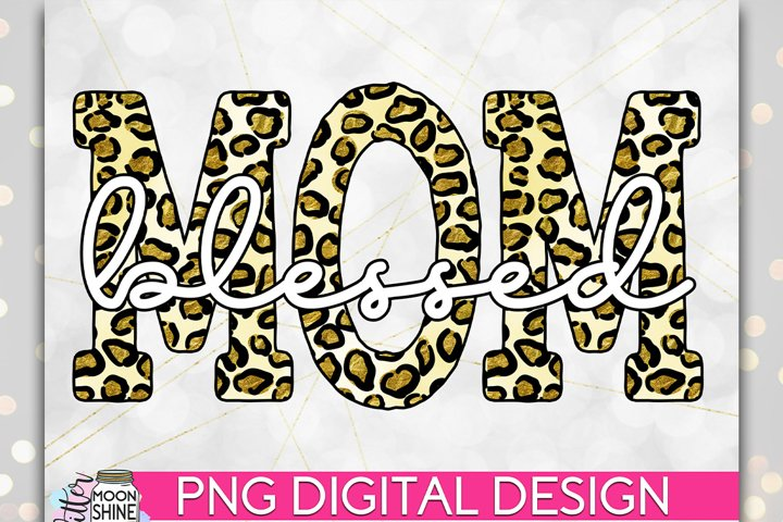 Blessed Mom Leopard PNG Sublimation Design