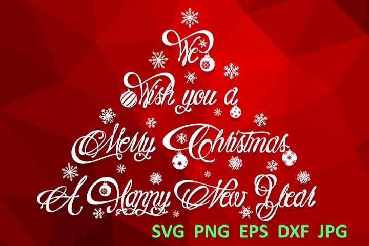 Christmas svg We wish You a Merry christmas svg Winter svg