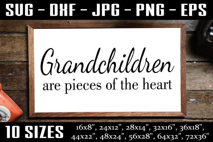 Grandchildren Sign, Grandma SVG, Sign For Grandparents SVG