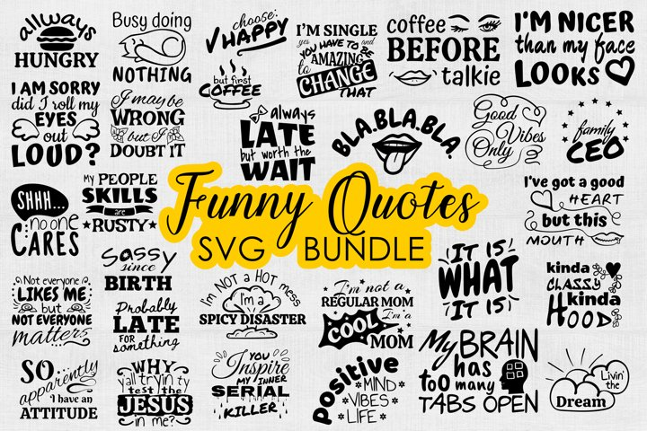 Funny Quotes SVG Bundle, Funny Sayings SVG files for Cricut