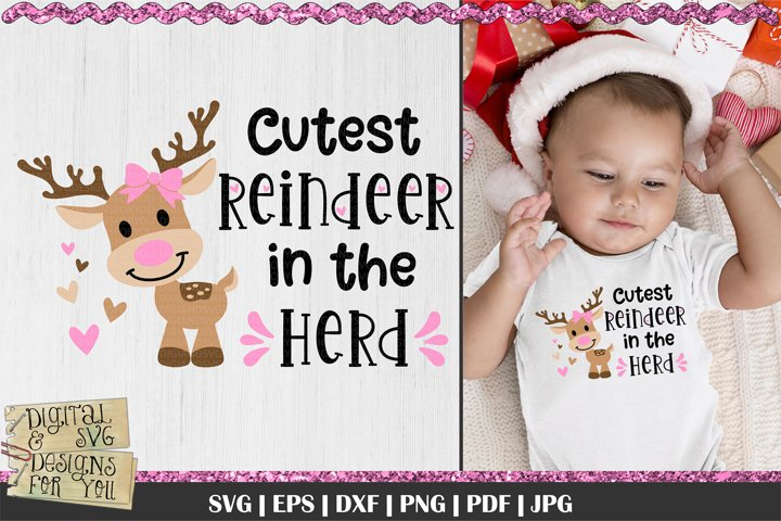 Cutest Reindeer in the herd SVG | Reindeer svg | Girl SVG