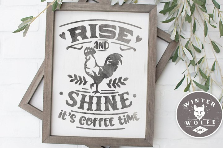 Rise and shine its coffee time SVG EPS DXF PNG