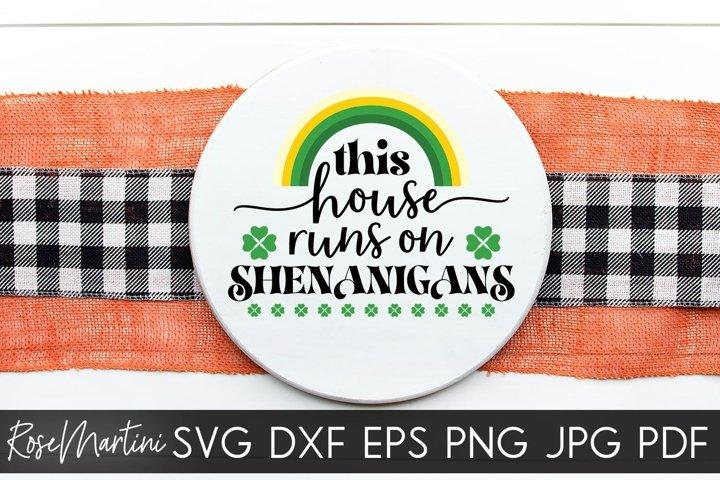 This House Runs On Shenanigans SVG St Patricks day SVG Door