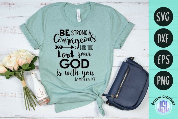 Be Strong & Courageous Joshua 1 9 | Faith | SVG DXF EPS PNG