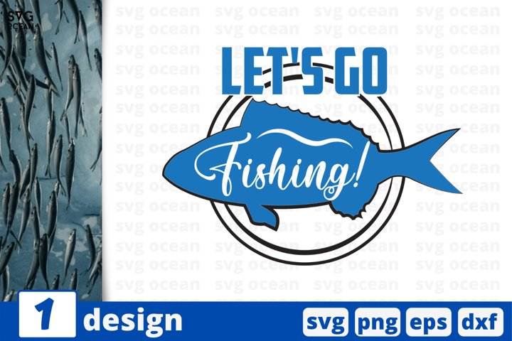 Lets go fishing SVG cut file | Funny fishing quote