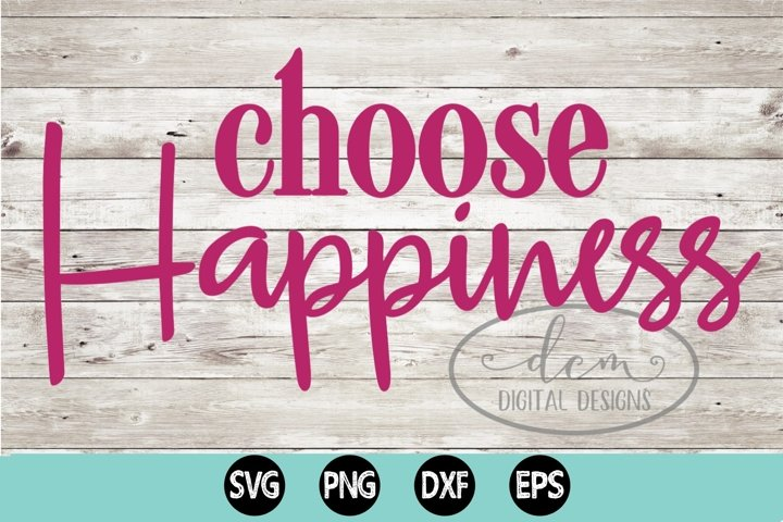 Choose Happiness SVG PNG DXF EPS